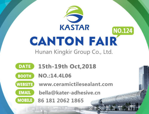 Kastar new ceramic tile sealer is attending the 124th Canton Fair in  15th-19th Oct. 2018