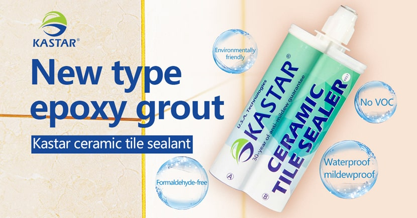 new type epoxy grout - kastar ceramic tile sealant