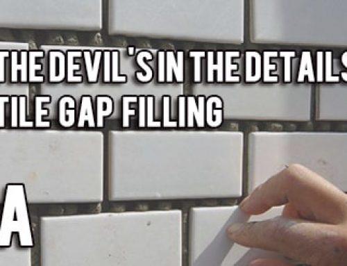 The devil's in the details – tile gap filling(A)